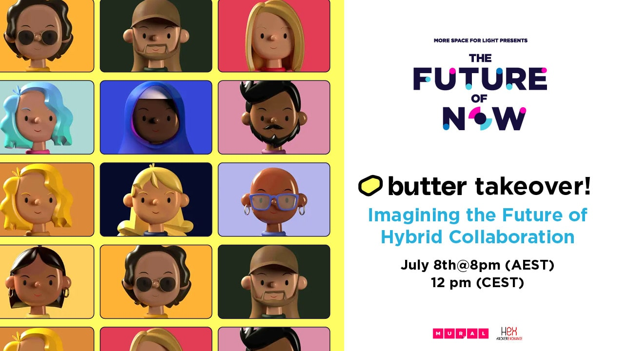 Butter - Imagining the Future of Hybrid Collaboration